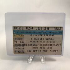 A Perfect Circle Hard Rock Live Orlando Fl Concert Ticket Stub November 11 2003