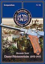 Stucki Thuner Pistolenversuche 1892-1900 Mannlicher Mauser Parabellum Schweiz