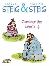 Consider the Lemming - VeryGood - Steig, Jeanne - Hardcover