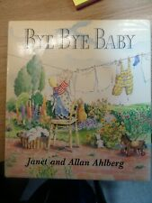 More details for bye bye baby 1st ed.  signed by alan  &  janet ahlberg.