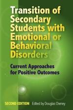Transition of Secondary Students with Emotional or Behavioral Disorders: Current