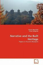 Narrative And The Built Heritage: Papers In Tourism Research: By Charlie Mans...