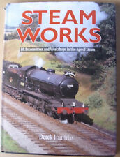 Steam Works BR Locomotives and Workshops in the Age of Steam - Post Free UK