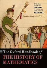 The Oxford Handbook of the History of Mathematics by Oxford University Press...