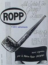 PUBLICITE PIPE ROPP GRAND DUC MAITRE PIPIER TABAC FUMEUR DE 1946 FRENCH AD PUB