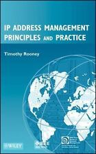 IP Address Management Principles and Practice .. Rooney, Timothy