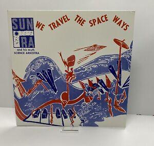 Sun Ra Science Arkestra We Travel The Space Ways Vinyl Album Record LPNM 2002