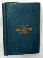Scarce 1877 BRIEF HISTORY OF THE REGULAR BAPTISTS SOUTHERN ILLINOIS RELIGION
