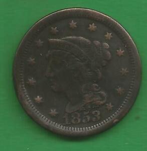 1853 BRAIDED HAIR, LARGE CENT - 168 YEARS OLD!!!