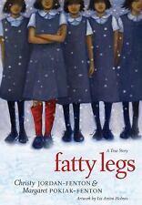 Fatty Legs : A True Story by Christy Jordan-Fenton and Margaret Pokiak-Fenton...