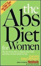 The Abs Diet for Women : The 6-Week Plan to Flatten Your Belly and Firm Up-New!