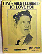THAT'S WHEN I LEARNED TO LOVE YOU (WITH RUDY VALLEE) 1929 Vintage Sheet Music