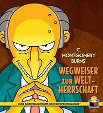 Das Sammelsurium der Simpsonologie: Bd. 3: C. Montgomery Burns' Wegweiser zur We