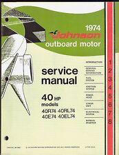 1974 JOHNSON OUTBOARD MOTOR 40 HP, 40R74, 40Rl74, 40E74, 40EL74 SERVICE MANUAL