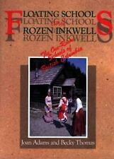 FLOATING SCHOOLS & FROZEN INKWELLS - NEW PAPERBACK BOOK