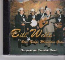 (FR835) Bill Wells & The Blue Ridge Mountain Grass - CD