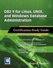 DB2 9 for Linux, Unix, and Windows Database Administration by Roger E....