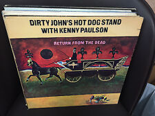 Dirty John's Hot Dog Stand w/Kenny Paulson Return from the Dead LP 1970 VG+