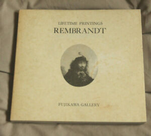 REMBRANDT Lifetime Paintings - Fujikawa Gallery Exhibition Guide PB 1985 Rare