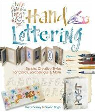 Hand Lettering: Simple, Creative Styles for Cards, Scrapbooks and More by Marci