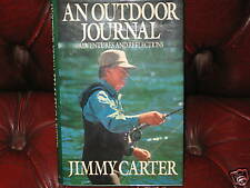 An Outdoor Journal by Jimmy Carter 1st Edition Exc.