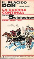 LIBRO=IL PLACIDO DON II, LA GUERRA CONTINUA - M. SCIOLOCHOV - GARZANTI - 1966 -