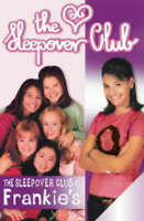 The Sleepover Club at Frankie's (The Sleepover Club # 1), Impey, Rose, Very Good