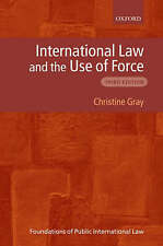 USED (VG) International Law and the Use of Force (Foundations of Public Internat