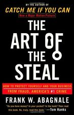 The Art of the Steal: How to Protect Yourself and Your Business from Fraud, Amer