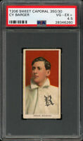 Rare 1909-11 T206 Cy Barger Sweet Caporal 350 Rochester PSA 4.5 VG - EX +