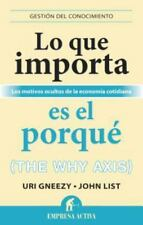 Lo Que Importa Es el Porque by Uri Gneezy (Paperback)