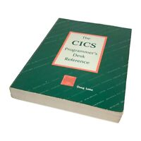 The CICS Programmers Desk Reference Vintage Book Pre Owned