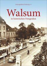 Walsum NRW Stadt Geschichte Bildband Bilder Buch Fotos Archivbilder Fotografien