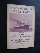 LIVRET MESSAGERIES MARITIMES MARIETTE PACHA BEYROUTH-TRIPOLI-ALEXANDRETTE 1932