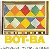 Giacinto SCELSI Sonata no. 2 Suite no. 8 Bot-Ba Marianne Schroeder Hat Hur
