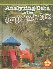Analyzing Data in the Jungle Park Case (Real World Math - Level 5)-ExLibrary