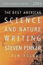 The Best American Science and Nature Writing 2004 (The Best American Series (TM)