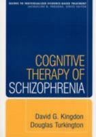 Guides to Individualized Evidence-Based Treatment: Cognitive Therapy of...