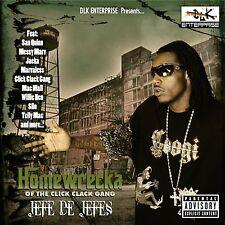 Jefe De Jefe's DLK Enterprise presents Homewrecka (Of The Click Clack Gang)