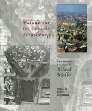 Balade sur les toits de Strasbourg photographies de Roland Mallo