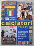 ALBUM CALCIATORI PANINI 1973-74 RISTAMPA UNITA'