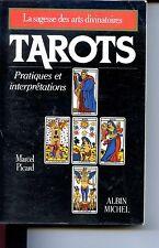 TAROTS - PRATIQUES ET INTERPRETATIONS - Marcel Picard - 2000 - CARTOMANCIE b