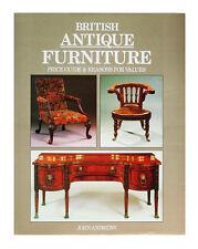 British Antique Furniture by John Andrews (1995, Hardcover)