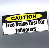 Free brake Test for Tailgates Vinyl cut Car, Boat Sticker aussie made and design
