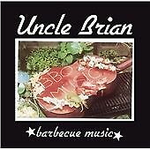 Uncle Brian - Barbecue Music (2009)
