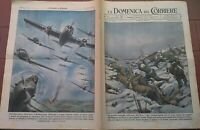 1943 DOMENICA DEL CORRIERE: BATTAGLIA DEL DON IN RUSSIA DIVISIONE JULIA ALPINI