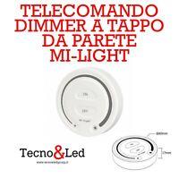 TELECOMANDO DIMMER A TAPPO TONDO DA PARETE MI LIGHT FUT087 TAP DIMMER 2.4G