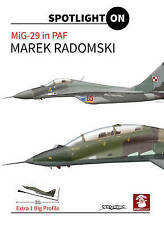 MiG-29 in Polish Air Force (Extra 1 Big Profile) MMP Books - New Copy