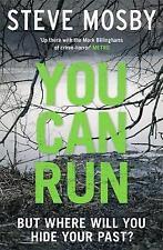 YOU CAN RUN / STEVE MOSBY9781409157533