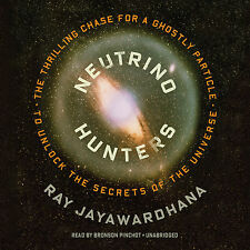 Neutrino Hunters by Ray Jayawardhana CD 2013 Unabridged